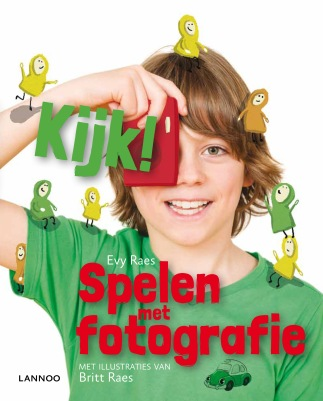 Kijk! Spelen met fotografie